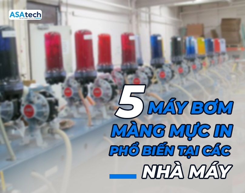 5 loại máy bơm màng mực in phổ biến