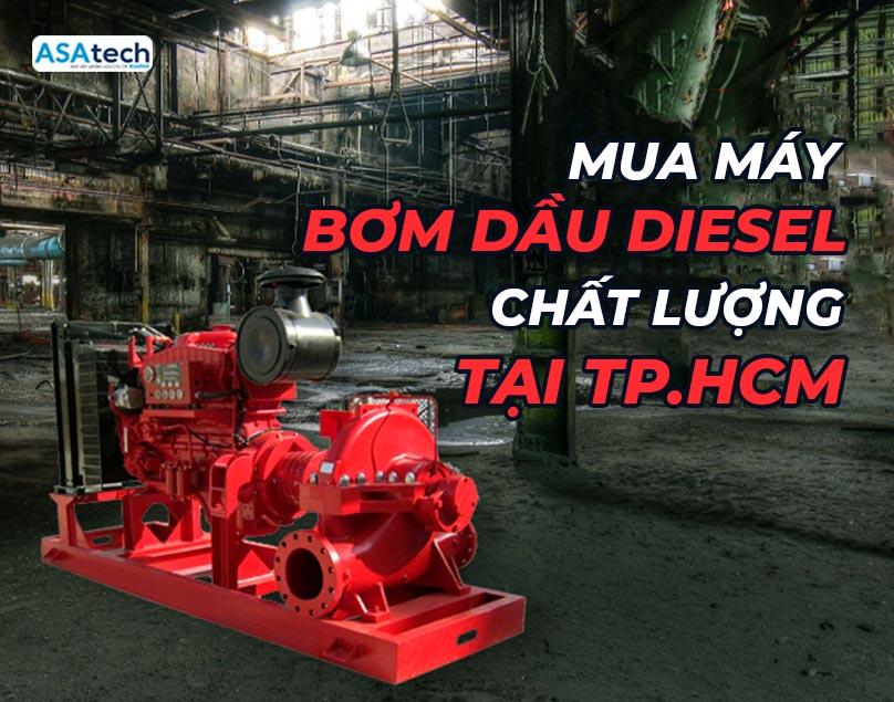 Máy bơm dầu Diesel tại TPHCM