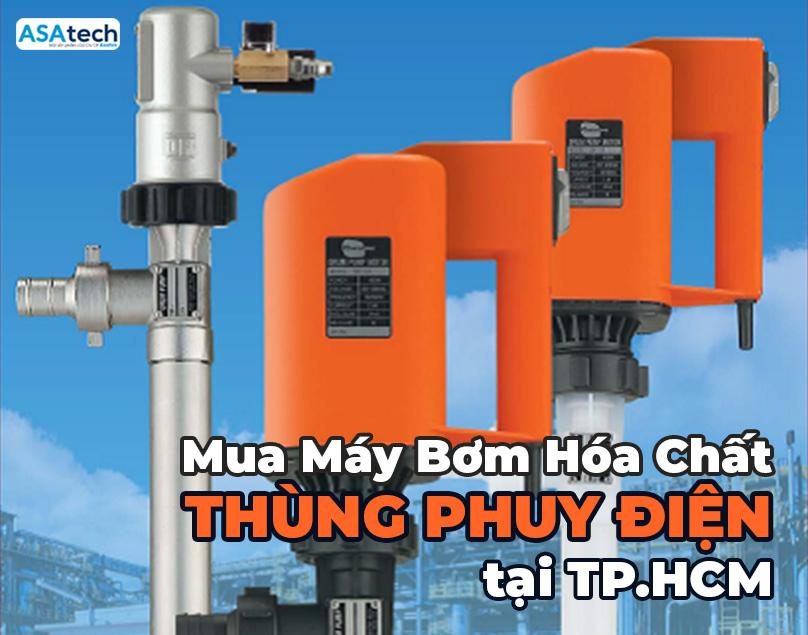 Mua máy bơm hóa chất thùng phuy điện tại TPHCM